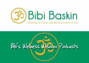 Bibi's Wellness Wisdom Podcasts – Finding Faith